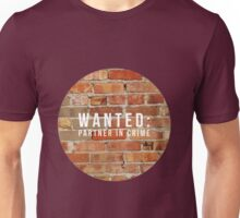 WANTED: Partner in Crime (II) Unisex T-Shirt