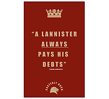 Lannister Quote Photographic Print