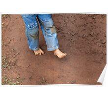 Kid dirty feet on muddy ground Poster