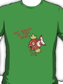 Magikarp... Pain! T-Shirt