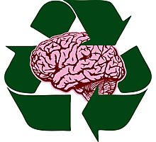 Recycle Your Brains Photographic Print