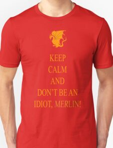 Don't be an Idiot, Merlin tee Unisex T-Shirt