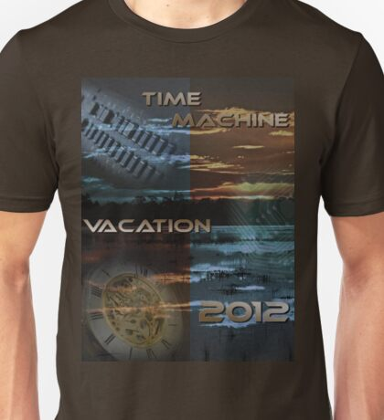 Time Machine Vacation 2012 Unisex T-Shirt