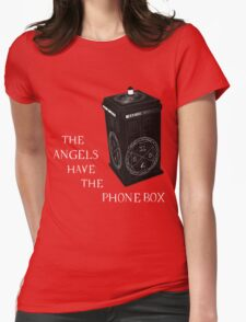 Superwho - The Angels have the phone box Womens Fitted T-Shirt