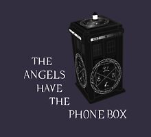 Superwho - The Angels have the phone box Unisex T-Shirt