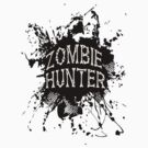 Zombie Hunter black grunge by Tony  Bazidlo