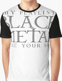 Black Metal Playlist Graphic T-Shirt