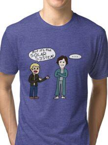 But it's the Solar System, Sherlock Tri-blend T-Shirt