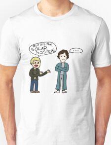 But it's the Solar System, Sherlock T-Shirt