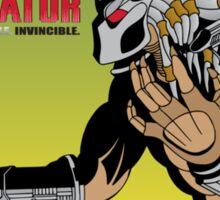 Predator: Silent. Invisible. Invincible. Sticker