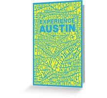 Experience Austin Poster  Greeting Card