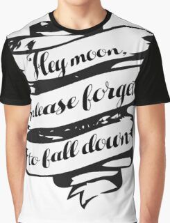 Hey moon, Graphic T-Shirt