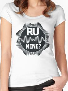 R U Mine? White text. Blk/Blk Women's Fitted Scoop T-Shirt