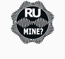R U Mine? White text. Blk/Blk Unisex T-Shirt