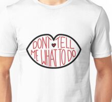 Don't Tell Me What To Do - Black and Red Unisex T-Shirt