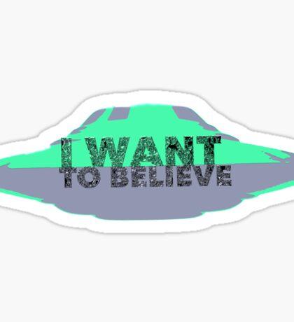 I Want To Believe (UFO II) Sticker