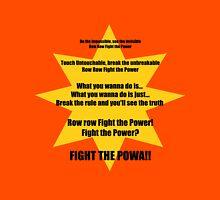Row Row Fight the Powa Unisex T-Shirt