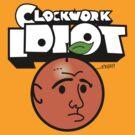 Clockwork Idiot by Natasha C