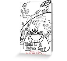 WHAT'S IN A DOCTOR'S BAG? Greeting Card