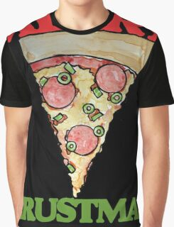 Merry CRUSTmas pizza christmas Graphic T-Shirt