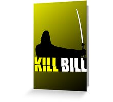 Kill Bill Greeting Card