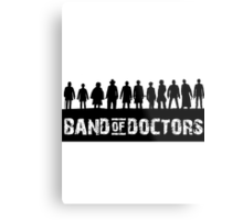 Band of Doctors Metal Print
