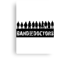 Band of Doctors Canvas Print