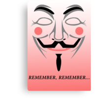 Remember remember Canvas Print