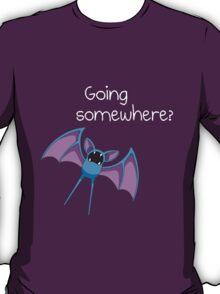 Zubat - Going Somewhere? T-Shirt