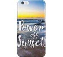 Power Off. Sunset. iPhone Case/Skin
