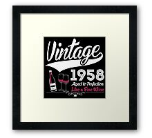 Vintage 1958 Aged To Perfection Like A Fine Wine Framed Print