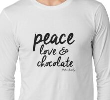 Peace, love & chocolate Long Sleeve T-Shirt