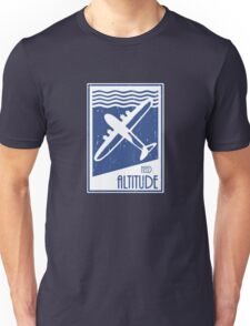 Need Altitude Unisex T-Shirt