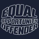 Equal Opportunity Offender by Jay Williams