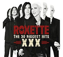 THE 30 BIGGEST HITS ROXETTE Photographic Print