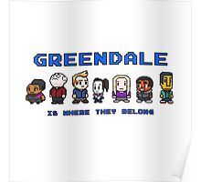 8-bit Greendale is Where They Belong (Video Game Text) Poster