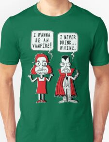 I Never Drink Whine T-Shirt
