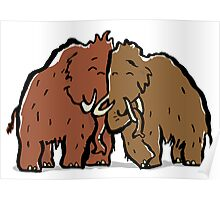 a couple of mammoth Poster