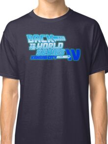 Back To The World Series!! Classic T-Shirt