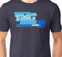 Back To The World Series!! Unisex T-Shirt