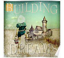 Building Dreams  Poster