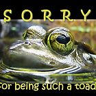 Sorry for Being Such a Toad (Card) by Tracy Friesen