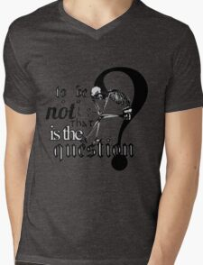 To be or not to be. T-Shirt