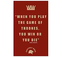 Lannister Quote 2 Photographic Print