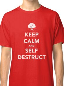 Electrode - Keep Calm and Self Destruct Classic T-Shirt