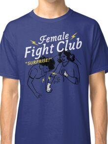 Female Fight Club Classic T-Shirt