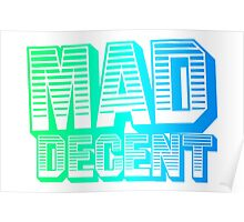 Mad Decent | Logo | Blue/Green Poster