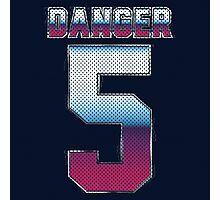 (5) Danger Photographic Print