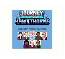 Select Your Player to Journey to the Center of Hawkthorne! Art Print