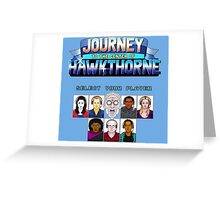 Select Your Player to Journey to the Center of Hawkthorne! Greeting Card